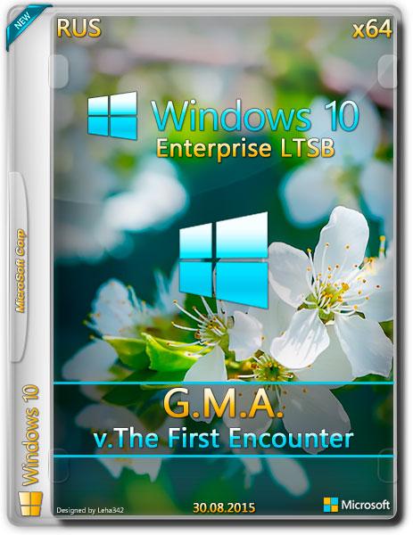 Windows 10 Enterprise LTSB x64 G.M.A. v.The First Encounter
