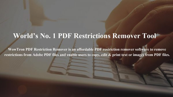 WowTron PDF Restriction Remover 1.1.1
