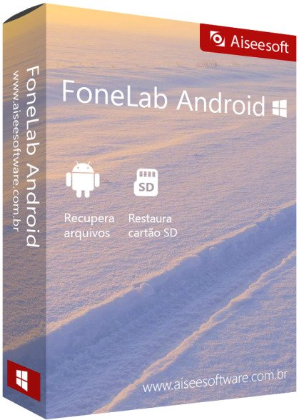 Aiseesoft FoneLab for Android 3.0.20 + Rus