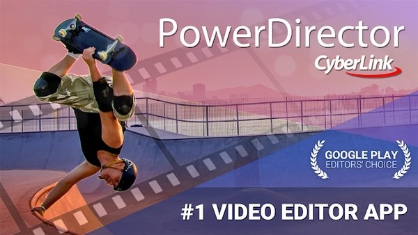 PowerDirector - Video Editor and Maker 7.3.2