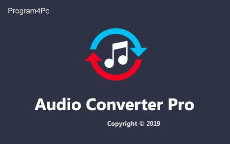 Program4Pc Audio Converter Pro 7.3