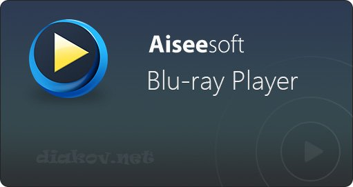 Aiseesoft Blu-ray Player 6.6.22