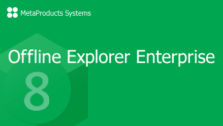 MetaProducts Offline Explorer Enterprise 8.1.4896